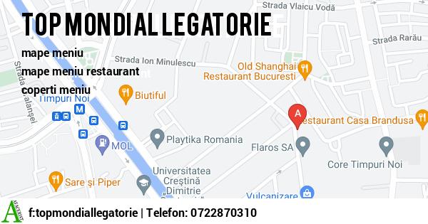 Harta TOP MONDIAL LEGATORIE SRL - mape meniu, mape meniu restaurant