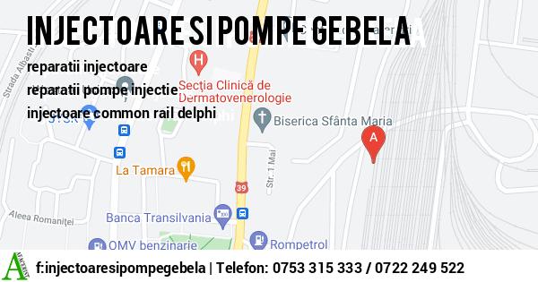 Harta INJECTOARE SI POMPE GEBELA SRL - reparatii injectoare, reparatii pompe injectie