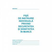Fisa SSM (Fisa de instruire individuala privind securitatea