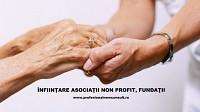 Infiintare Asociatii non profit, Fundatii, ONG-uri