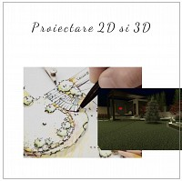 Proiectare peisagistica 2D si 3D